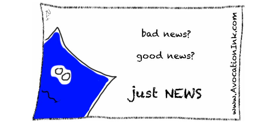 good news - bad news - just news