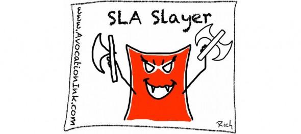 SLA Slayer